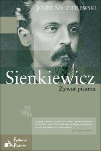 Sienkiewicz. Żywot pisarza - okładka