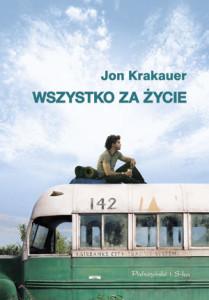 Jon Krakauer Wszystko za życie