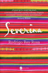 "okładka książki ""Severina"" autorstwa Rodrigo Rey Rosa"