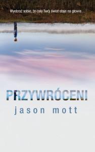 """""""Przywróceni"""" okładka książki Jasona Motta"""
