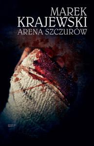"""okładka książki """"Arena szczurów"""""""