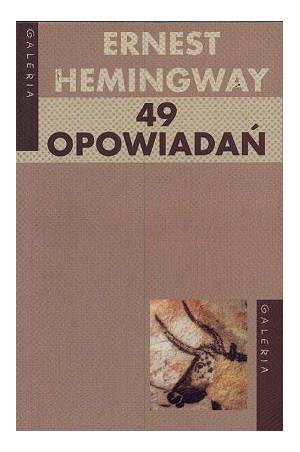 """9 książek, które trzeba przeczytać ? poleca Marta Pękalska """"49 opowiadań"""" Hemingway"""