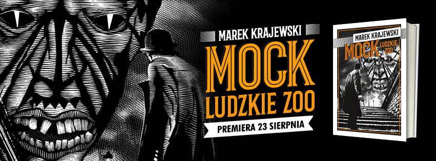 """""""MOCK. Ludzkie zoo"""" – niepublikowany fragment!"""