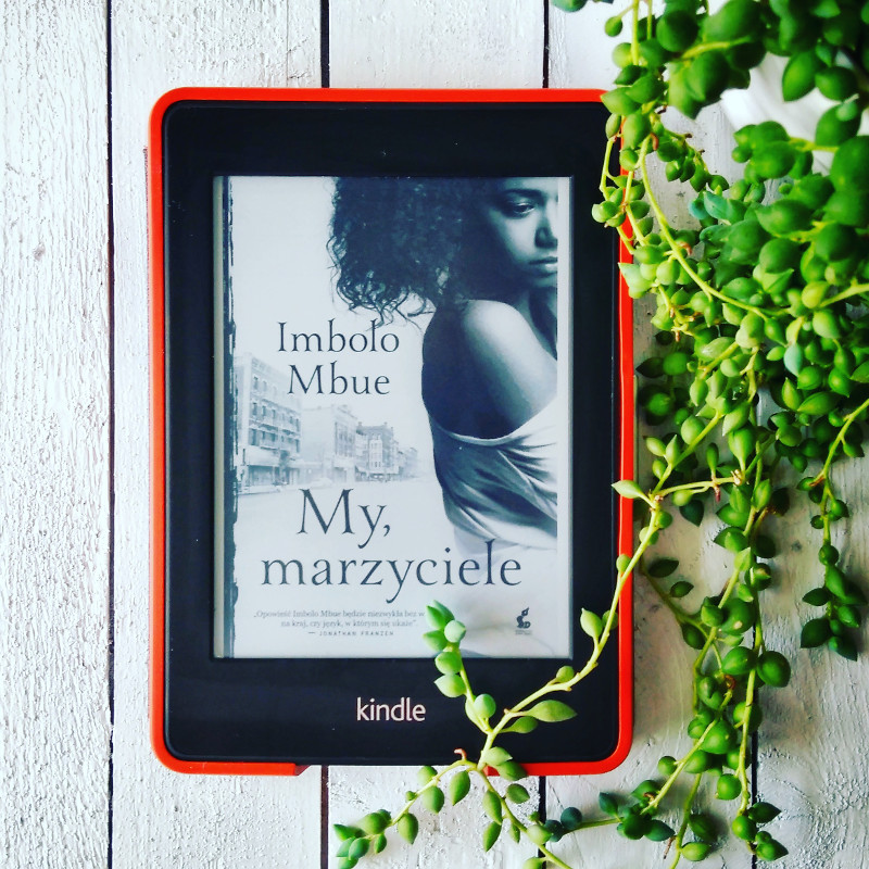 My, marzyciele - Imbolo Mbue - okładka książki
